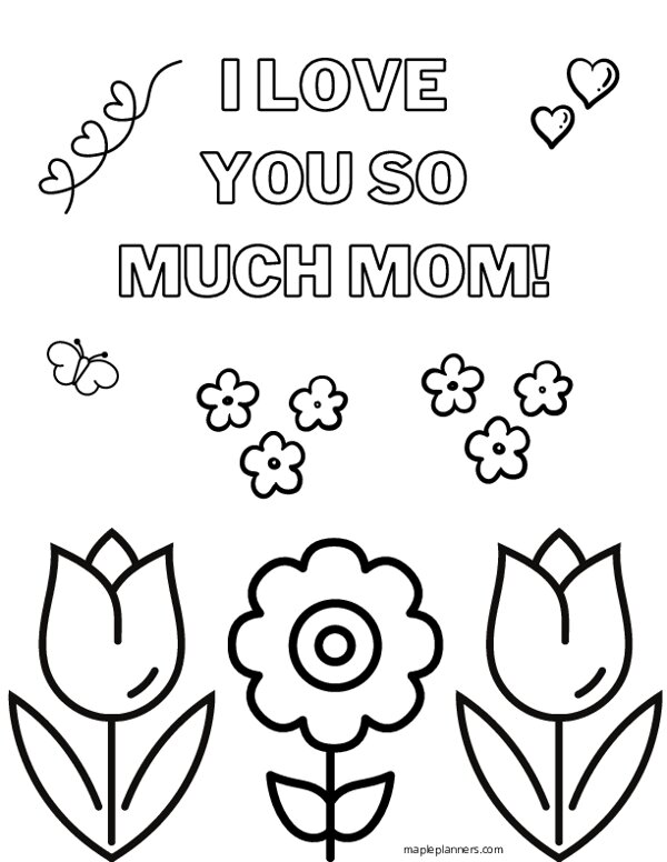 I Love you so Much Mom Coloring Page