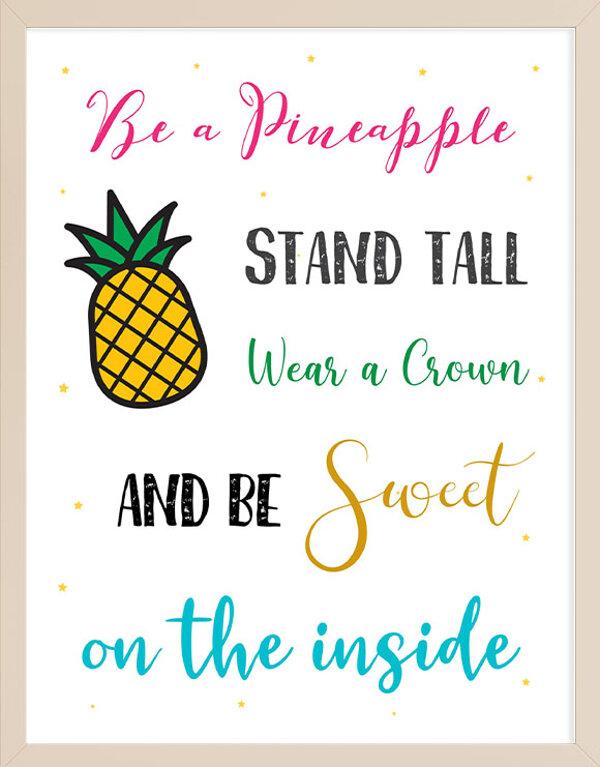 Be Like a Pineapple Wall Art