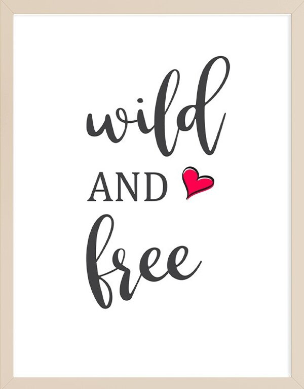 Wild and Free Wall Art