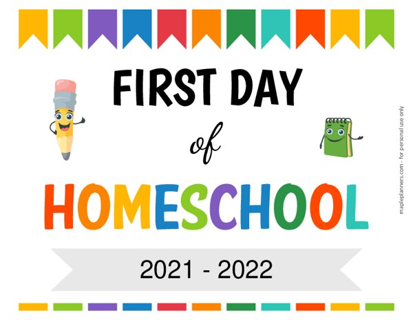 Editable First Day of Homeschool Sign