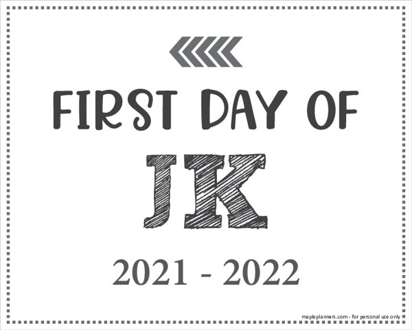 First Day of JK Sign (Editable)