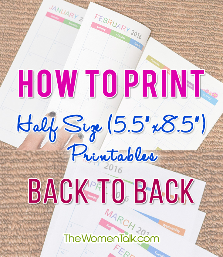 How To Print Half Size 5 5 X8 5 Printables Back To Back Maple