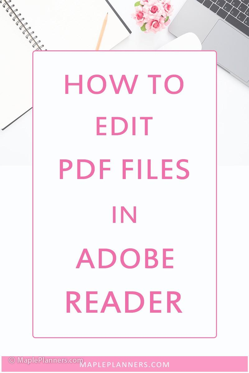 How to edit pdf files in Adobe Reader