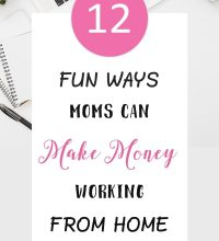 12 fun ways moms can make money working from home