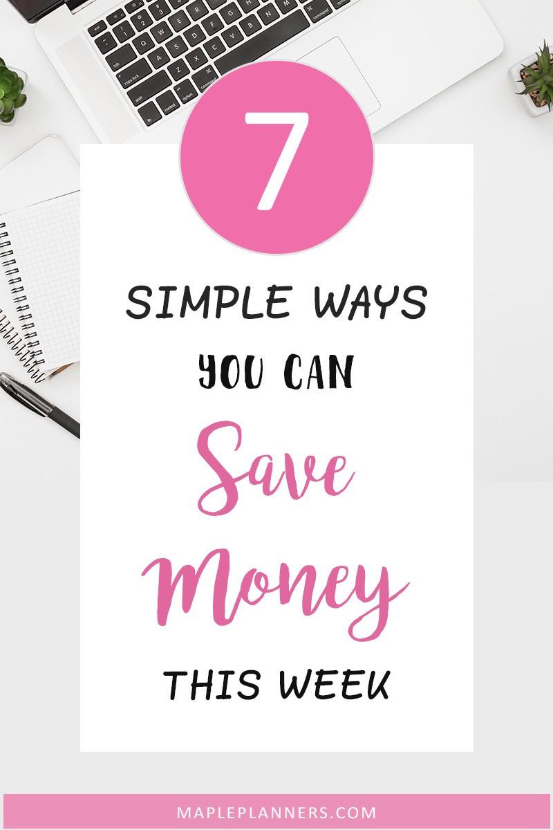 7 Ways to Save Money this Week