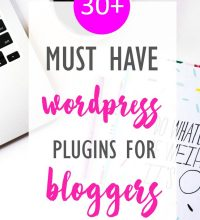 30 Must Have Wordpress Plugins for Bloggers