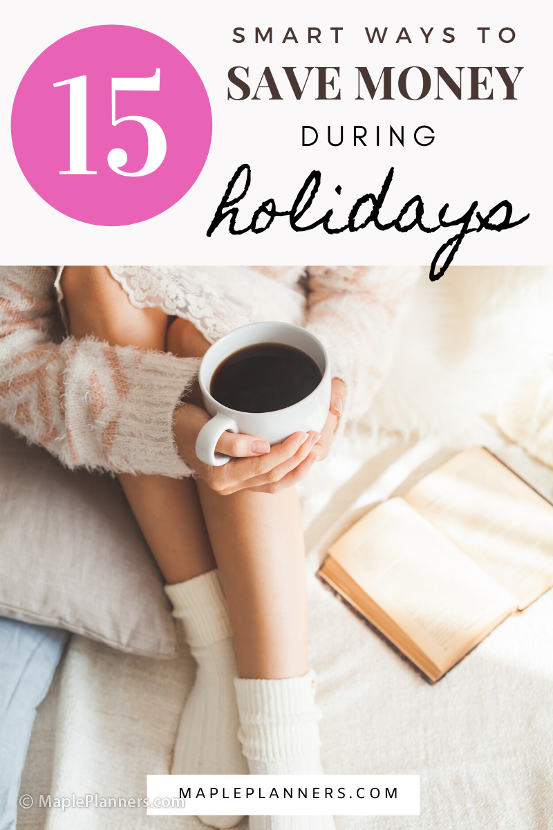 15 Smart Ways to save Money during Holidays