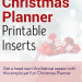 Christmas Planner Printable Inserts to Plan your Christmas Festivities